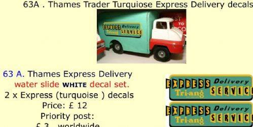 63A . Tri-ang Thames Trader Turquiose Express Delivery decals